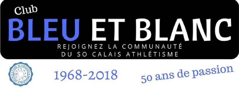 Le Club Bleu et Blanc, la communauté du SO Calais Athlétisme